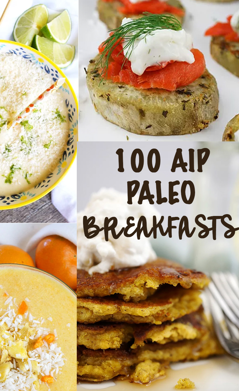 The Ultimate 100 Aip Breakfast Recipe Round Up Grazed