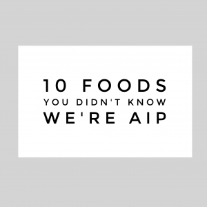 10 aip foods