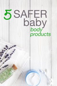 Safer Baby Body Products