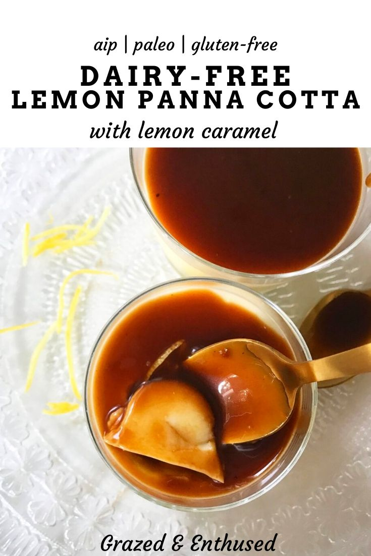 Dairy-Free Lemon Panna Cotta with lemon caramel | paleo, egg-free and dairy-free