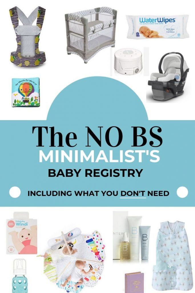 The No BS Minimalist Baby Registry - Grazed & Enthused